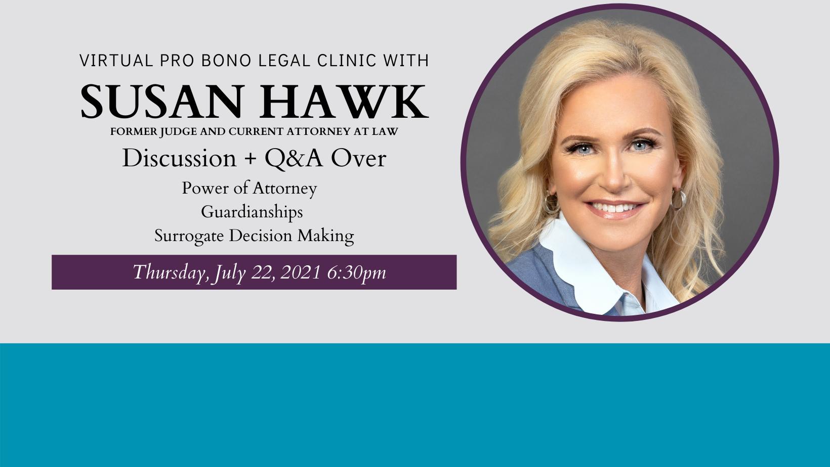 Virtual Pro Bono Legal Clinic with Susan Hawk